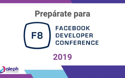 Prepárate para el F8 de Facebook